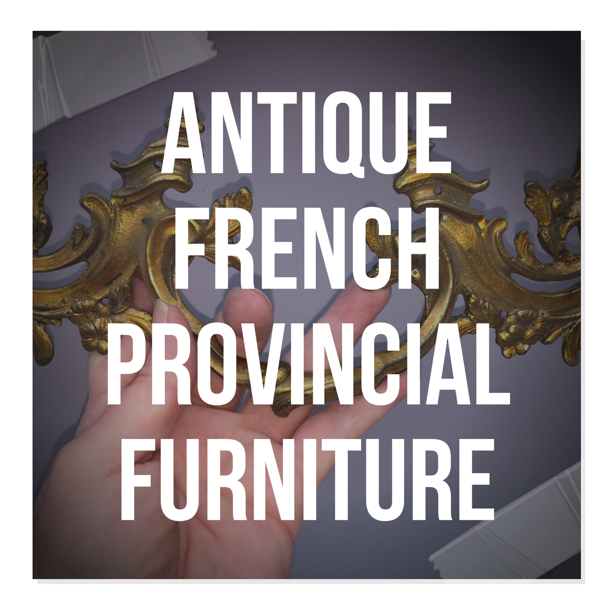 Antique French Provincial Furniture