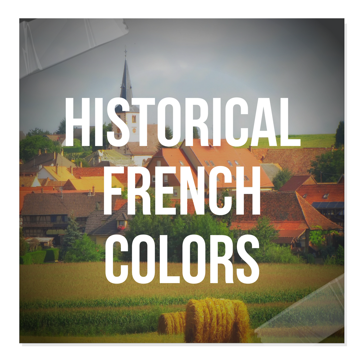 Historical French Provincial Color Palettes
