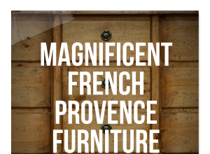 Magnificent French Provence Furniture