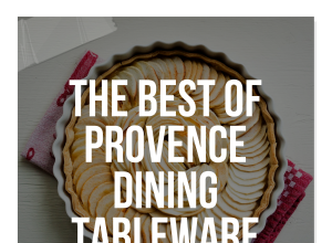 The Best Of Provence Dining Tableware