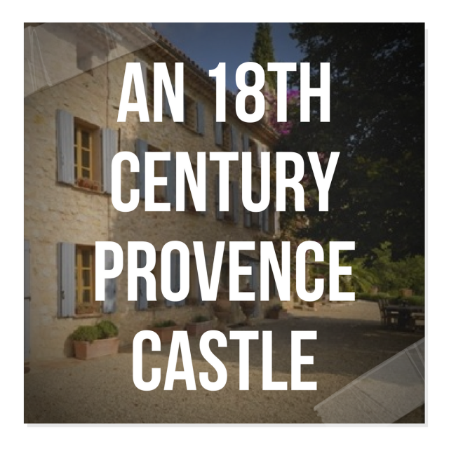 An 18th Century Provence Castle Up For Sale