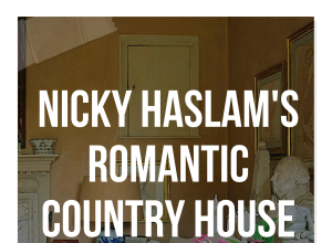 Nicky Haslam's Romantic Country House
