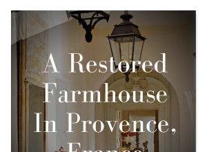 A Restored Farmhouse In Provence, France