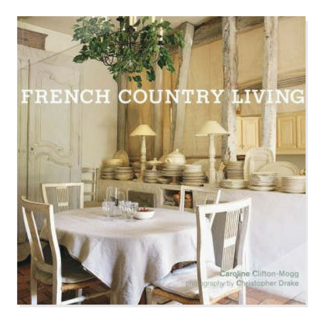 Book Review: French Country Living By Caroline Clifton Mogg
