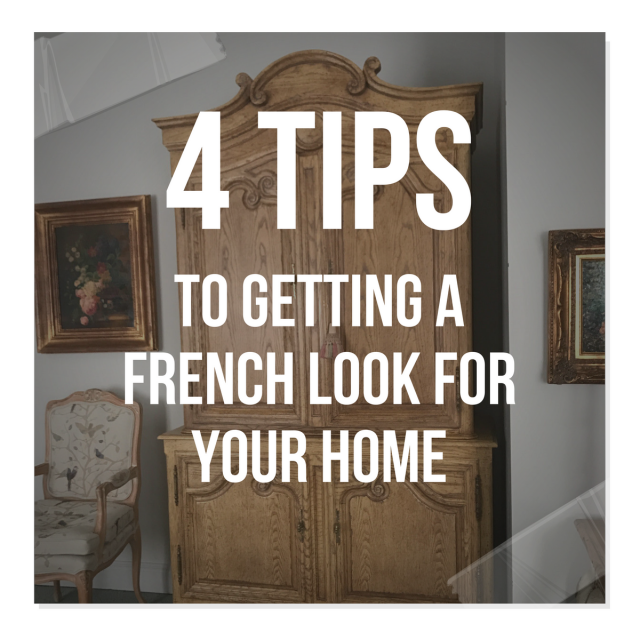 3 Tips To Getting A French Look For Your Home