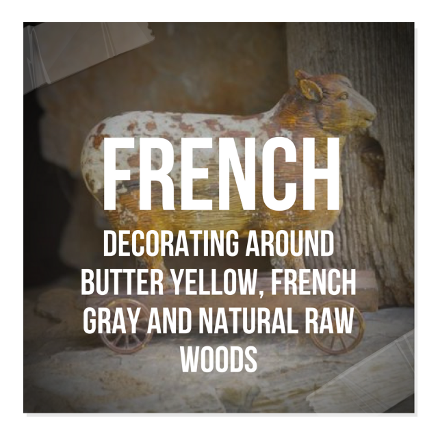 Decorating Around Butter Yellow, French Gray And Natural Raw Woods