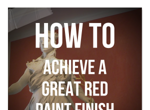 How to Achieve a Great Red Paint Finish