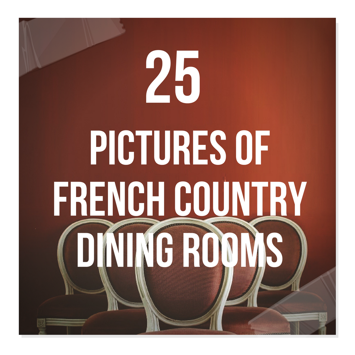 25 Pictures Of French Country Dining Rooms