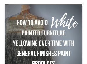 How To Avoid White Painted Furniture Yellowing Over Time With General Finishes Paint Products – Christine Adams