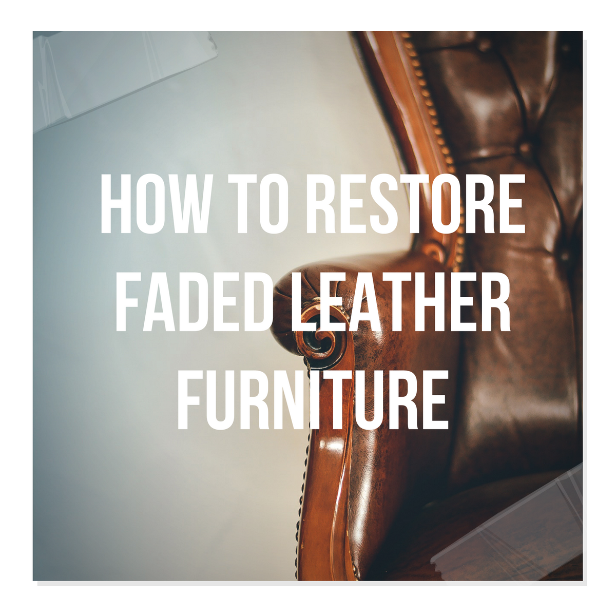 How To Restore Faded Leather Furniture – Kimberly Satorre's Russet Leather Couch Makeover